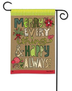 CLR Merry Everything Garden Flag