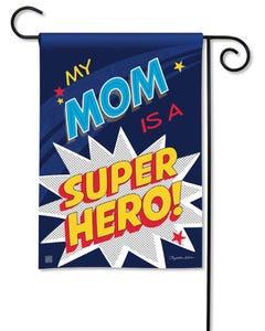 CLR Mom Super Hero Garden Flag