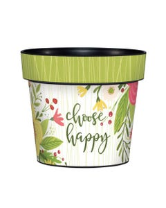 "Choose Happy 6"" Art Pot"