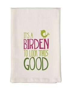 It's a Birden Towel