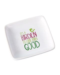 It's a Birden Trinket Dish