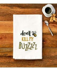 Don't Kill My Buzz Towel