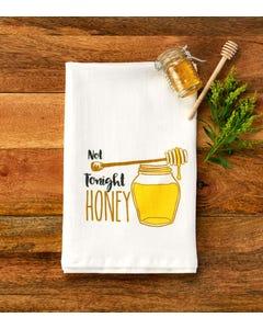 Not Tonight Honey Towel
