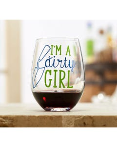 Dirty Girl Wine Glass